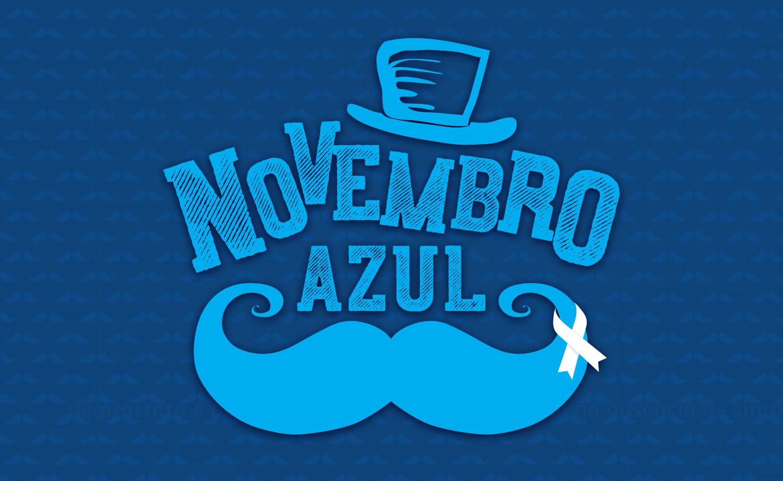 Novembro Azul – Homem que é homem se cuida!