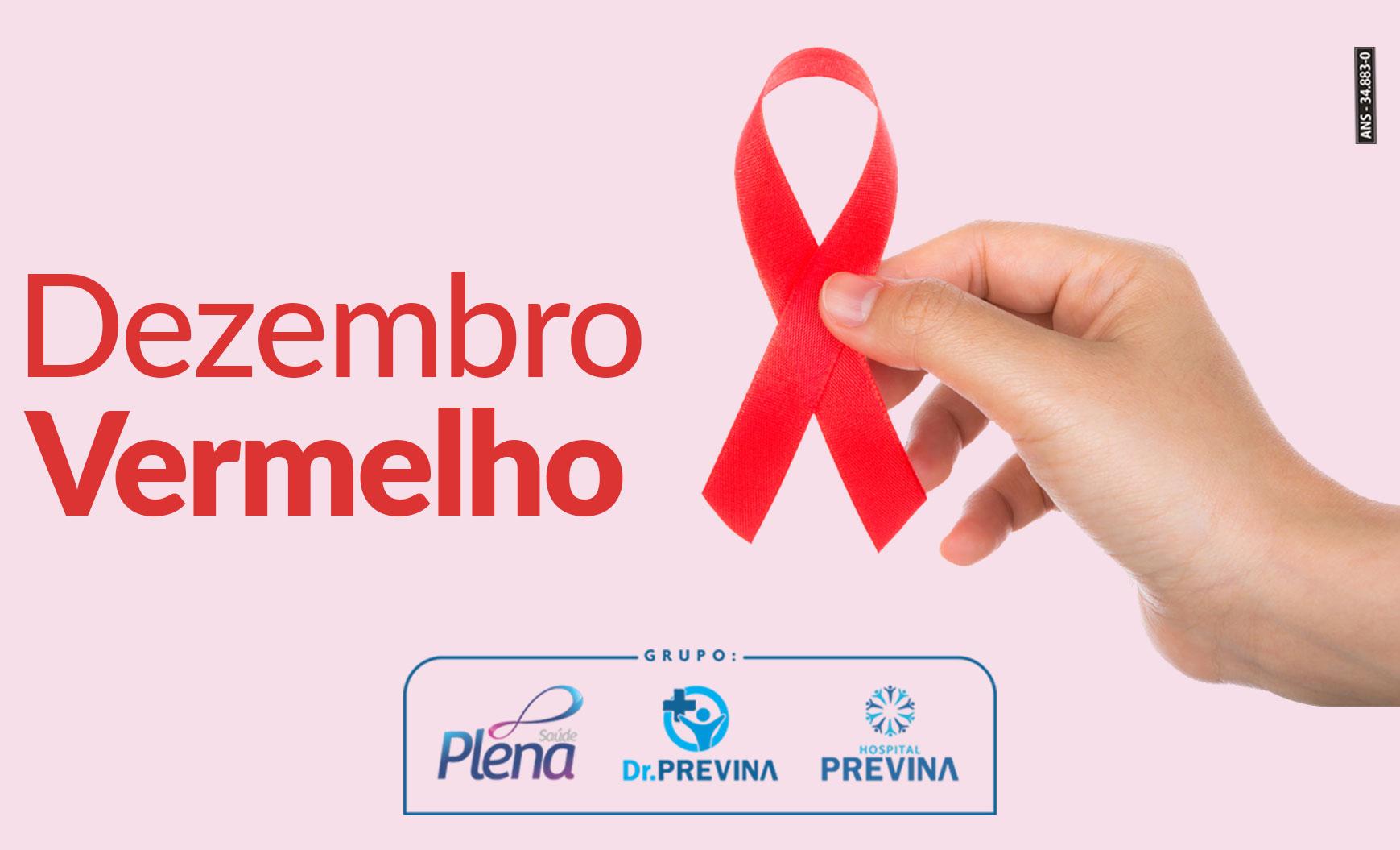 Dezembro Vermelho – Mês de Prevenção da AIDS