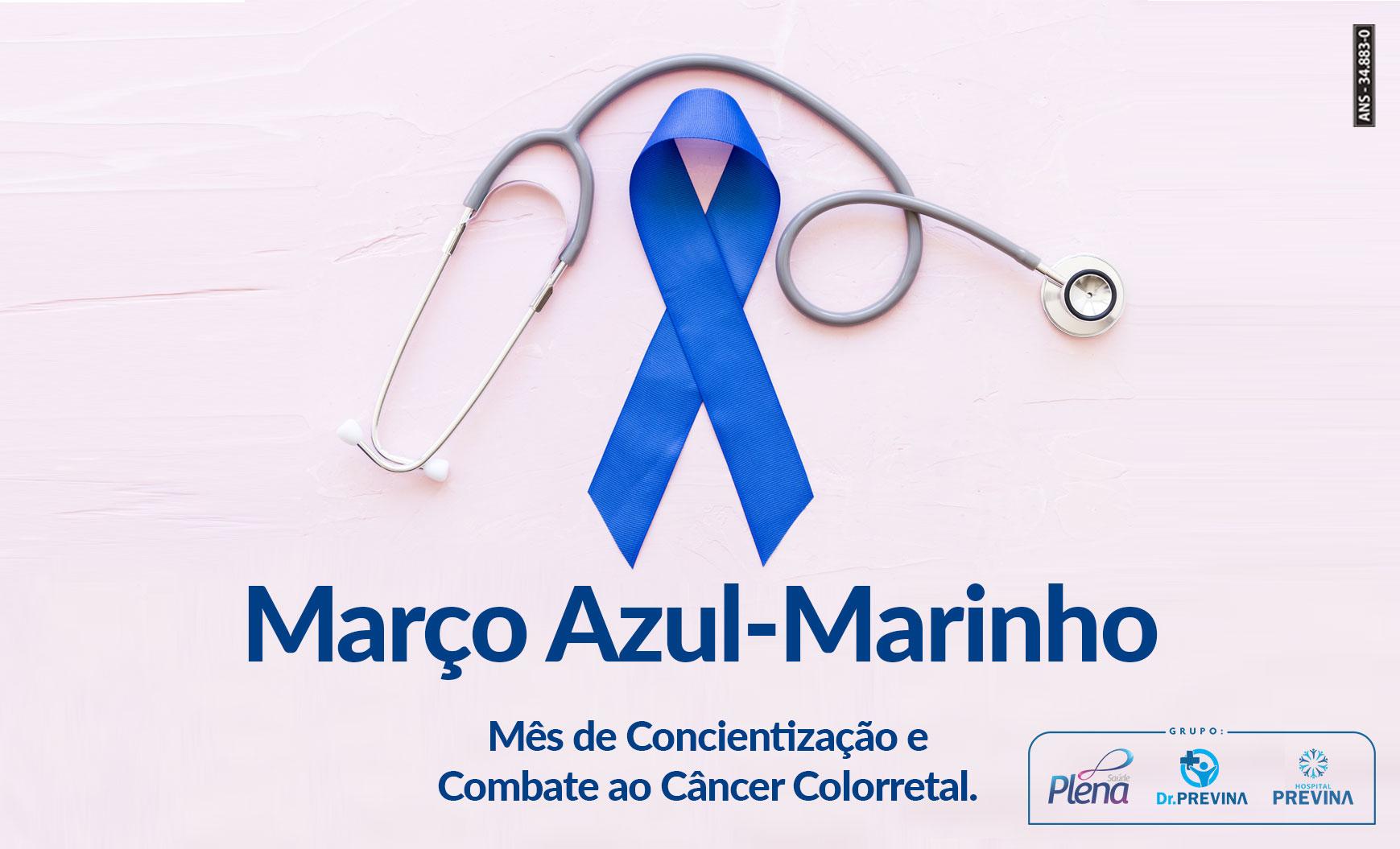 Março Azul-Marinho Mês de Conscientização e Combate ao Câncer Colorretal