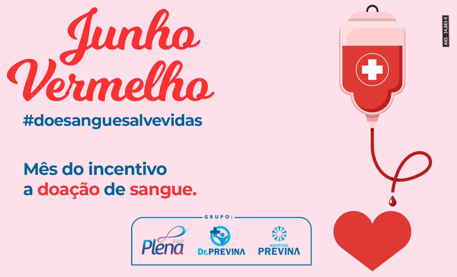 Junho Vermelho – Mês de Incentivo a Doação de Sangue