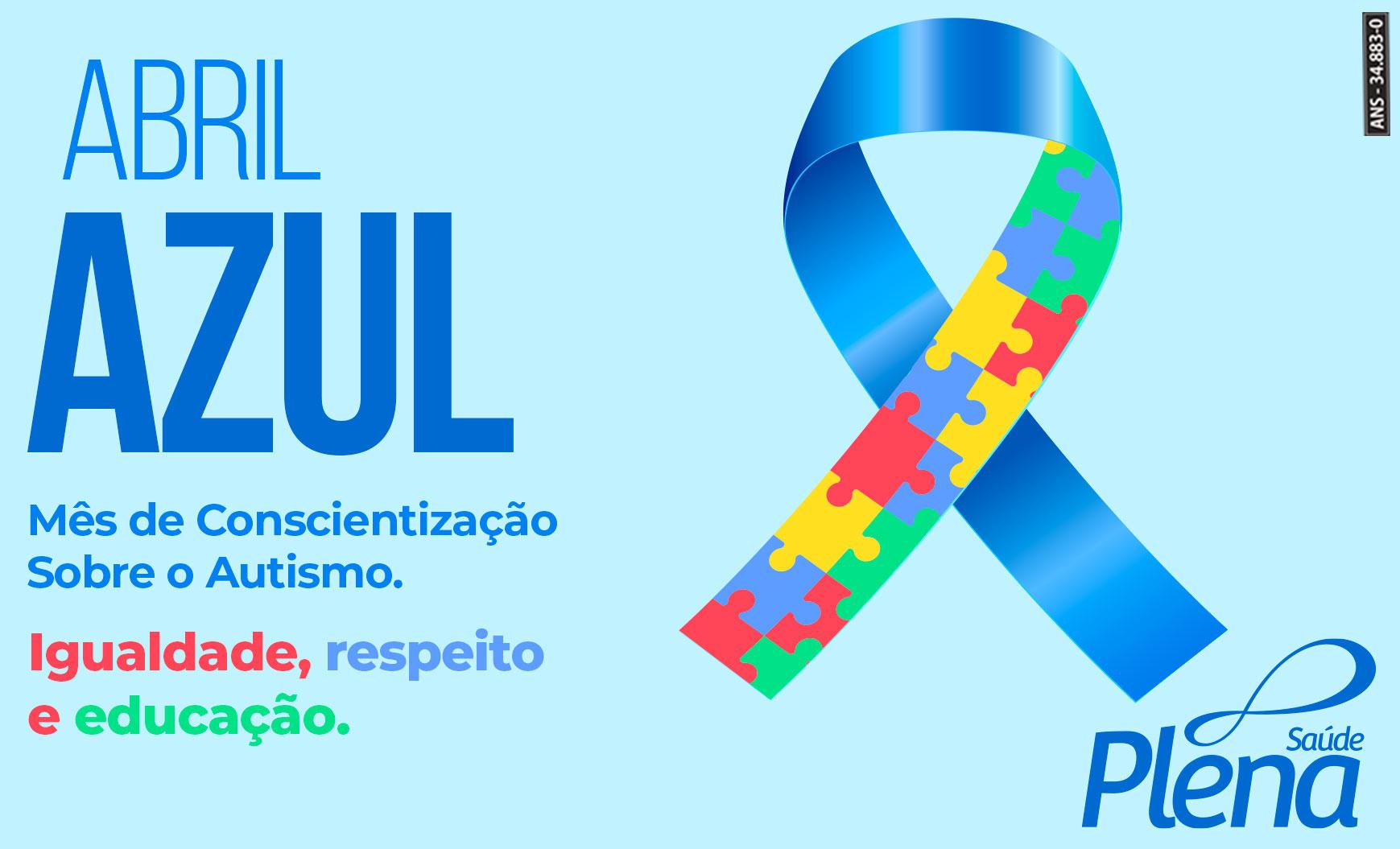 Abril Azul – Mês de Conscientização  Sobre o Autismo.