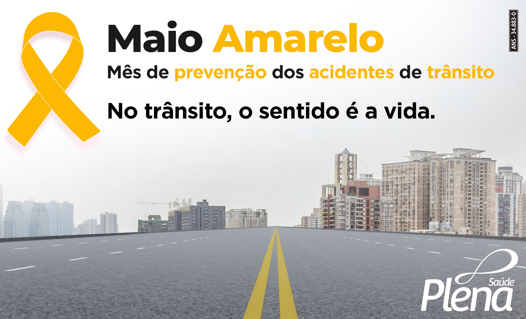 Maio Amarelo – Mês de prevenção dos acidentes de trânsito.