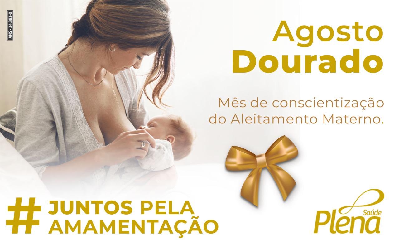 Agosto Dourado – Mês do Aleitamento Materno